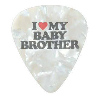 I LOVE MY BABY BROTHER PEARL CELLULOID GUITAR PICK