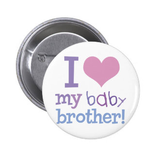 I Love My Baby Brother Pinback Button