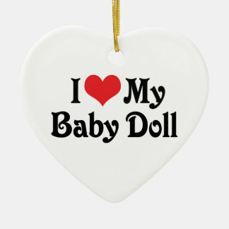 I Love My Baby Doll Christmas Ornament