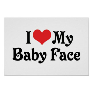 I Love My Baby Face Poster