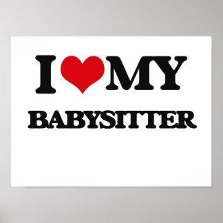 I love my Babysitter Print