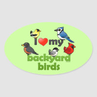 I Love My Backyard Birds Oval Sticker