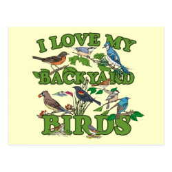 Postcard with I Love My Backyard Birds design