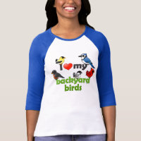 I Love My Backyard Birds Ladies Raglan Fitted T-Shirt