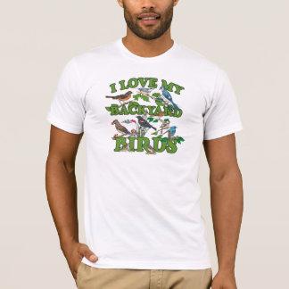 I Love My Backyard Birds T-Shirt
