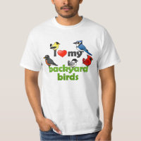 I Love My Backyard Birds Men's Crew Value T-Shirt