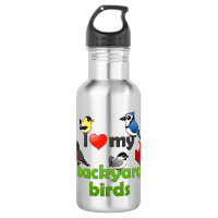 I Love My Backyard Birds Water Bottle (24 oz)