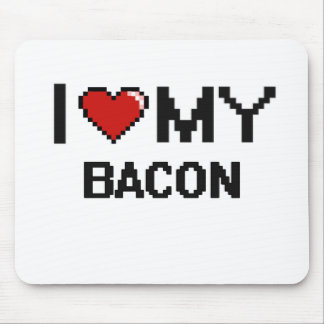 I Love My Bacon Digital design Mouse Pad