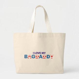 I Love My Bagdaddy - Bag
