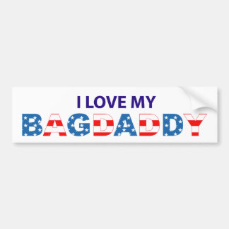 I Love My Bagdaddy - Bumper Sticker