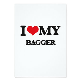 I love my Bagger 3.5x5 Paper Invitation Card