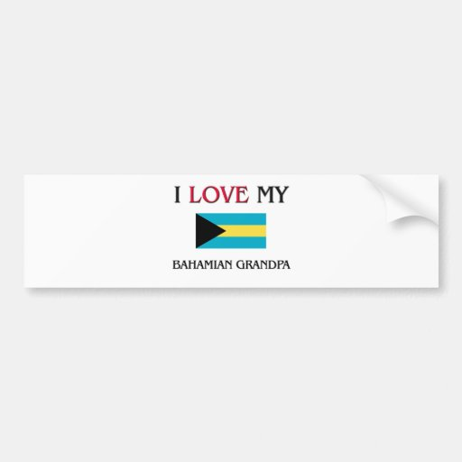 I Love My Bahamian Grandpa Bumper Sticker