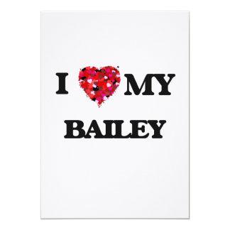 I Love MY Bailey 5x7 Paper Invitation Card