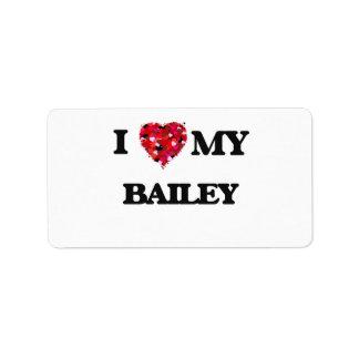I Love MY Bailey Address Label