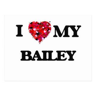 I Love MY Bailey Postcard
