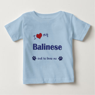 I Love My Balinese (Male Cat) Baby T-Shirt
