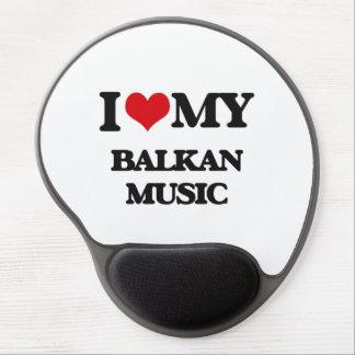 I Love My BALKAN MUSIC Gel Mouse Mats
