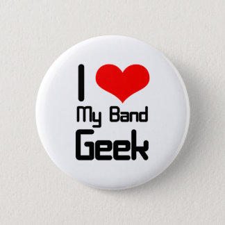 I love my band geek pinback button