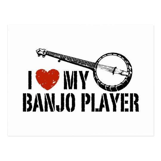 I Love My Banjo Player Postcard