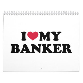 I love my banker calendar