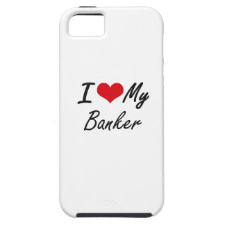 I love my Banker iPhone 5 Case