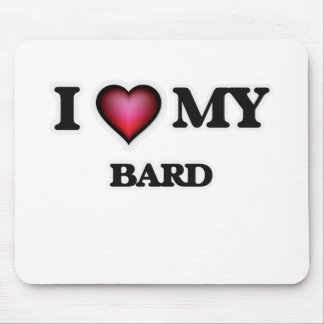 I love my Bard Mouse Pad