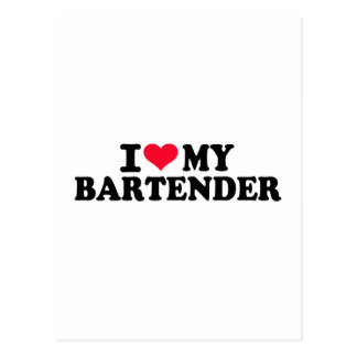 I love my Bartender Postcard