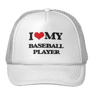 I love my Baseball Player Trucker Hat