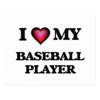 I love my Baseball Player Postcard