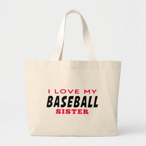 I Love My Baseball Sister Bag