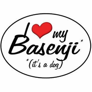 I Love My Basenji (It's a Dog) Cutout