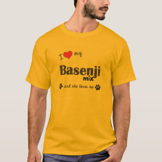 I Love My Basenji Mix (Female Dog) T-Shirt