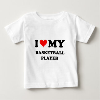 I Love My Basketball Player Baby T-Shirt