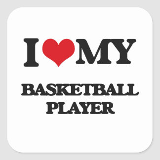I love my Basketball Player Stickers