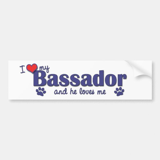 I Love My Bassador (Male Dog) Bumper Sticker