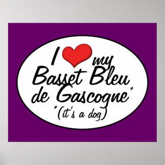I Love My Basset Bleu de Gascogne (It's a Dog) Poster