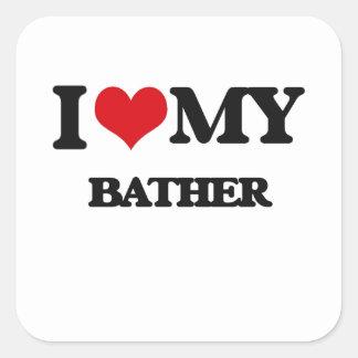 I love my Bather Square Sticker