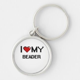 I love my Beader Silver-Colored Round Keychain