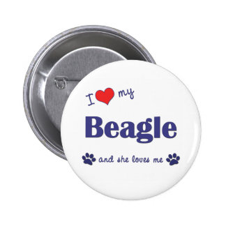I Love My Beagle (Female Dog) Pins