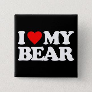 I LOVE MY BEAR PINBACK BUTTON