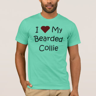 I Love My Bearded Collie Dog Lover Gifts T-Shirt