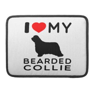 I Love My Bearded Collie MacBook Pro Sleeve