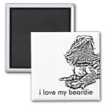 i love my beardie magnet