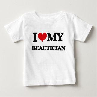 I love my Beautician Baby T-Shirt