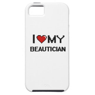 I love my Beautician iPhone 5 Cases
