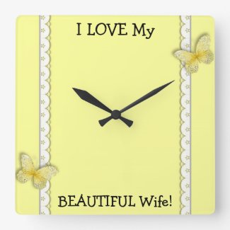 I LOVE My BEAUTIFUL Wife Wall Clock