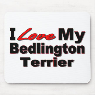 I Love My Bedlington Terrier Dog Merchandise Mouse Pad