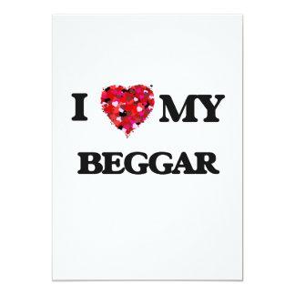 I love my Beggar 5x7 Paper Invitation Card