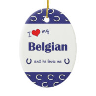 I Love My Belgian (Male Horse) Christmas Tree Ornament