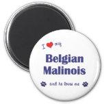 I Love My Belgian Malinois (Male Dog) Refrigerator Magnets